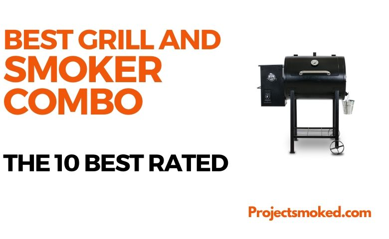 Best Smoker and Grill Combo