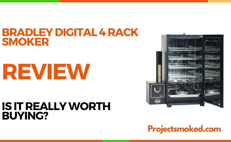 Bradley Digital 4 Rack Smoker Review